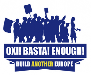 foto Oxi! Basta! Enough!, build another Europe